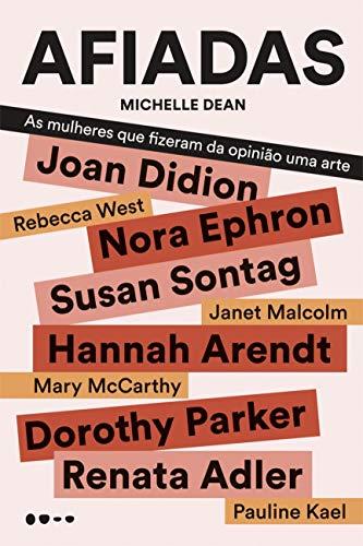 Afiadas: As mulheres que fizeram da opinião uma arte