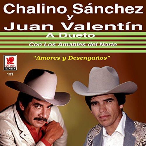 Schön Chalino Sanchez Y Juan Valentin