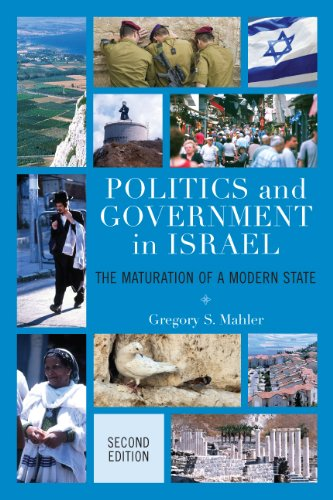 Download Politics and Government in Israel: The Maturation of a Modern State Pdf