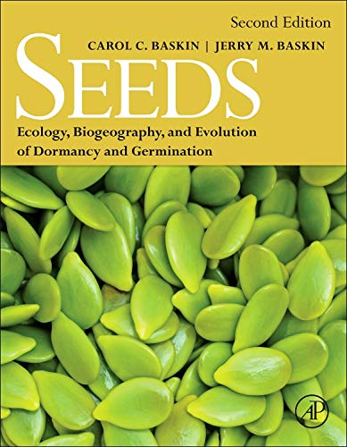 Seeds: Ecology, Biogeography, and, Evolution of Dormancy and Germination by imusti
