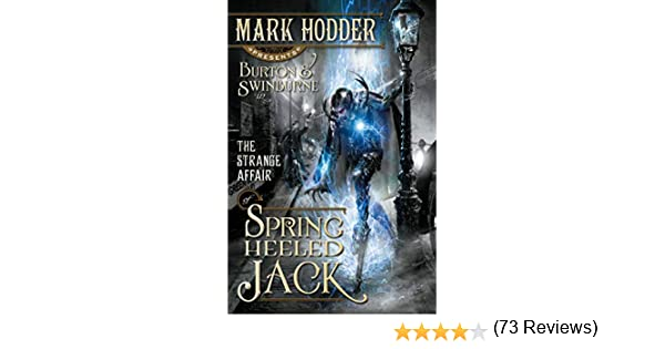 The Strange Affair of Spring Heeled Jack Burton & Swinburne Idioma Inglés: Amazon.es: Hodder, Mark: Libros en idiomas extranjeros