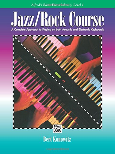 Alfred's Basic Jazz/Rock Course Lesson Book: Level 1 (Alfred's Basic Piano - Rock Jazz