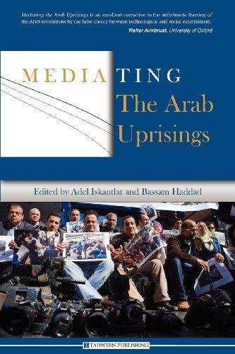Mediating the Arab Uprisings