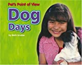 Dog Days, Beth Gruber, 0756506980