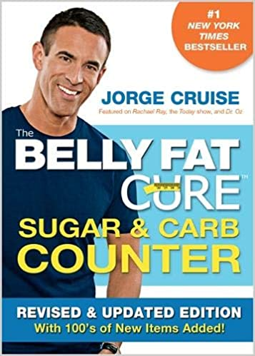 The Belly Fat Cure Sugar & Carb Counter (Revised & Updated Edition)