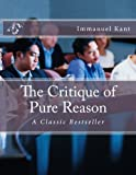 Image of The Critique of Pure Reason: A Classic Bestseller (Classic Books)
