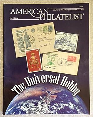 American Philatelist / March 2013 The Universal Hobby: Bonny