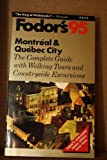 Montreal and Quebec City '95, Fodor's Travel Publications, Inc. Staff, 0679027386