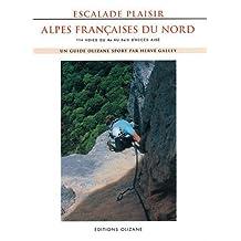 ESCALADE PLAISIR - ALPES FRANCAISES DU NORD ANCIENNE ED