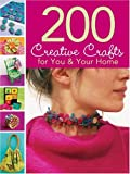 200 Creative Crafts for You and Your Home, Megan Hiller, 1569069824