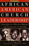 img - for African American Church Leadership: Principles for Effective Ministry and Community Leadership (Parker Books) book / textbook / text book