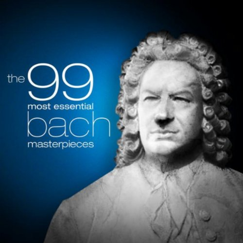 The 99 Most Essential Bach Mas...