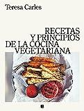 Recetas y principios de la cocina vegetariana (No ficción)