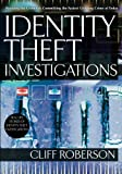 Identity Theft Investigations, Cliff Roberson, 1427797439