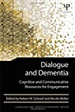 Dialogue and Dementia, , 1848726627