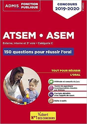 7f938a1e29d Amazon.fr - Concours ATSEM ASEM - Les 150 questions pour réussir l oral