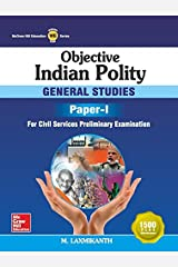 Objective Indian Polity for GS Paper I Kindle Edition