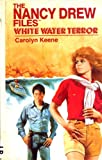 White Water Terror, Carolyn Keene, 094254532X