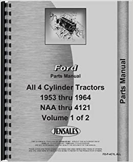 Ford 4000 tractor parts manual 1962 1964 4 cyl only ford ford 4000 tractor parts manual 1962 1964 4 cyl only ford 6301147665911 amazon books fandeluxe Choice Image