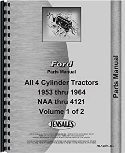 ford 4000 tractor parts manual 1962 1964 4 cyl only jensales ag rh amazon com Ford Tractor 3930 Wiring-Diagram Ford 3600 Diesel Tractor Wiring Diagram