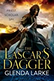 The Lascar's Dagger: The Forsaken Lands (The Forsaken Lands Series Book 1)