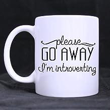 Please Go Away I'm Introverting Treasuring Design Coffee Measuring Cup,White Mug- 11oz