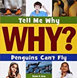 Penguins Can't Fly, Susan H. Gray, 1631880535