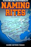 img - for Naming Rites: A Biographical History of North American Team Names book / textbook / text book