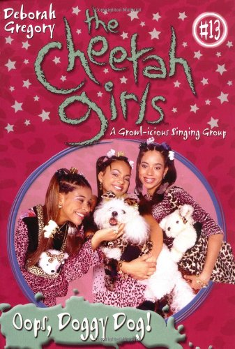 Cheetah Girls, The: Oops, Doggy Dog!- Book #13 for $<!--$3.96-->