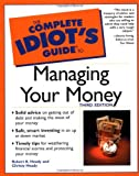 The Complete Idiot's Guide to Managing Your Money, Robert K. Heady and Christy Heady, 0028642457
