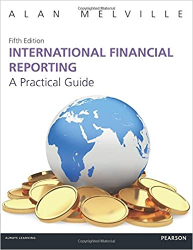 International Financial Reporting 5th Edn A Practical Guide 5th Edition Melville Alan 9781292086231 Amazon Com Books