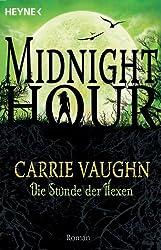 Die Stunde der Hexen: Midnight Hour 4 - Roman