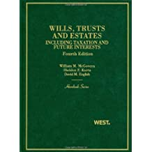 Trusts and Estates, Including Taxation and Future Interests, 4th (Hornbook Series)