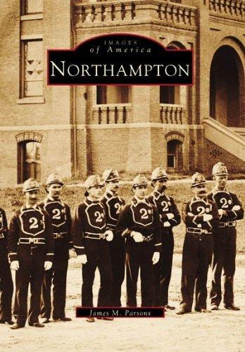 Northampton (MA) (Images of America) by James M. Parsons - Northampton Mall