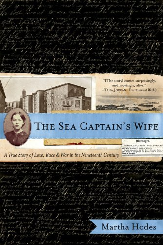The Sea Captain's Wife: A True Story of Love, Race, and War in the Nineteenth Century cover