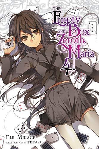 The Empty Box and Zeroth Maria, Vol. 4 (light novel)