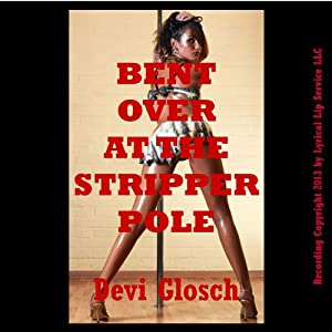 Bent Over at the Stripper Pole Audiobook