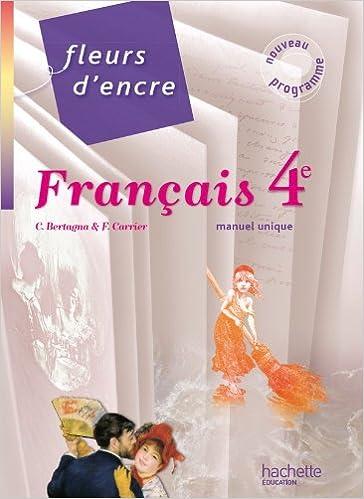 Fleurs D Encre 4e Livre De L Eleve Grand Format French