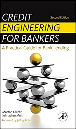 credit engineering for bankers a practical guide for bank lending