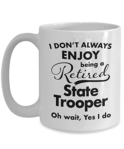 Best State To Retire In 2020 Amazon.| Retirement Gifts for State Trooper Coffee Mug   Best