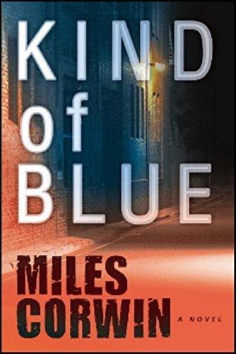 Kind of Blue (An Ash Levine Thriller)