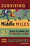 Surviving the Middle Miles, Darryl Rosen, 1434349276