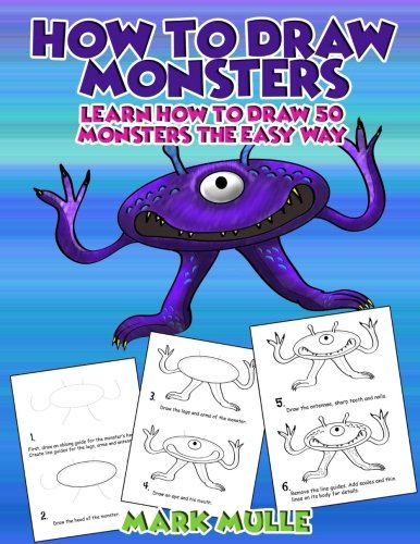 How to Draw Monsters: Learn How to Draw 50 Monsters The Easy Way]()