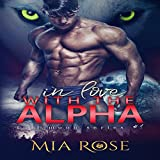 In Love with an Alpha: Full Moon Series, Book 1