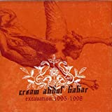 EXCAVATION:1995-1998 by CREAM ABDUL BABAR (2004-07-28)