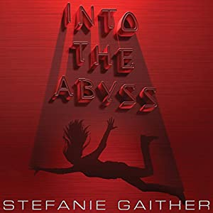 Into the Abyss Audiobook