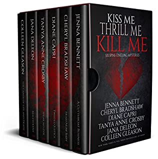 book cover of Kiss Me, Thrill Me, Kill Me