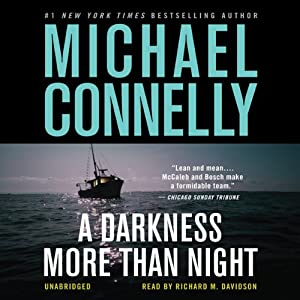 A Darkness More than Night: Harry Bosch Series, Book 7 Audiobook
