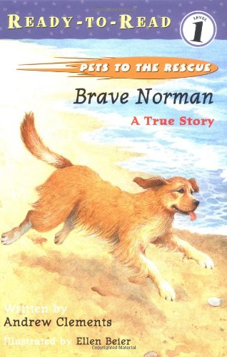 Download Brave Norman: A True Story (Pets to the Rescue) PDF