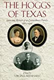The Hoggs of Texas: Letters and Memoirs of an Extraordinary Family, 1887-1906, , 1625110014